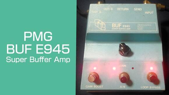PMG-BUF-E945-Super-Buffer-Amp